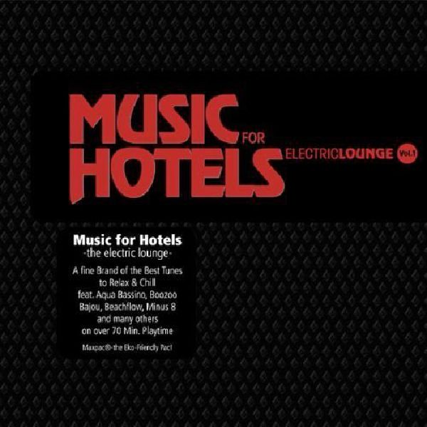 Music For Hotels Electronic Lounge Batty Beats